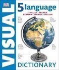5 Language Visual Dictionary by DK (Hardback, 2016)