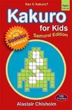 Kakuro for Kids #2: Samurai Edition - LikeNew - Chisholm, Alastair - Paperback