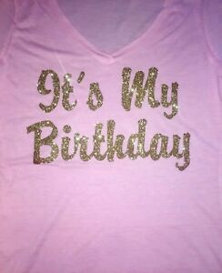 Image Is Loading Gold Glitter Birthday Shirt Its My T