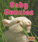 Baby Bunnies by Bobbie Kalman (Paperback / softback, 2010)