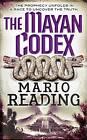 The Mayan Codex by Mario Reading (Paperback, 2010)
