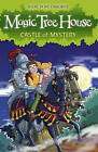 The Magic Tree House 2: Castle of Mystery by Mary Pope Osborne (Paperback, 2008)