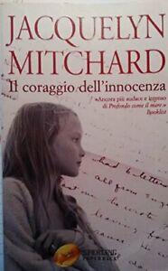Il-coraggio-dell-039-innocenza-Mitchard-Jacquelyn-and-Melegari-A