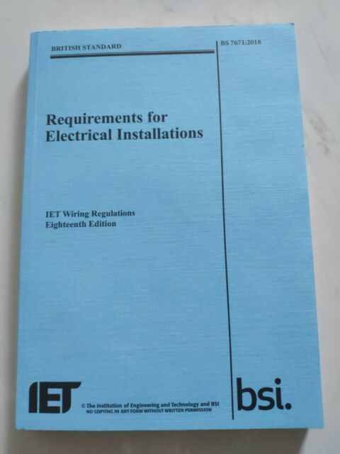 IET REQUIREMENTS FOR ELECTRICAL INSTALLATIONS 9781785611704 BS7671:2018 BOOK