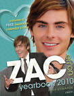 Zac Efron Yearbook: Even More Zac!: 2010 by Posy Edwards (Hardback, 2009)