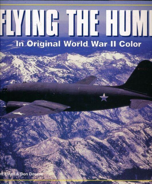 Flying the Hump - In Original World War II Color - Hardback (Motorbooks) - New
