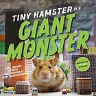 Tiny Hamster Is a Giant Monster by Amy Matsushima, Joel Jensen, Joseph Matsushima (Hardback, 2015)