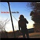 Tinsley Ellis - Hard Way (2004)
