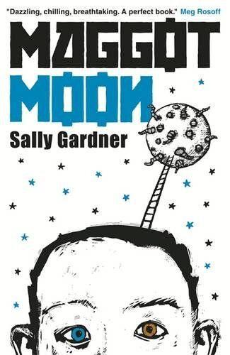 1 of 1 - Maggot Moon, Sally Gardner 1471400042