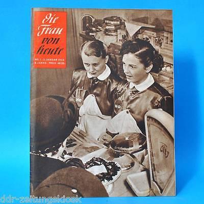 Initiative Die Frau Von Heute | Nr. 1 Vom 02.01.1953 | Wilhelm Pieck Buchbinder Rosenberg