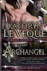 Archangel by Kathryn Le Veque (Paperback / softback, 2014)