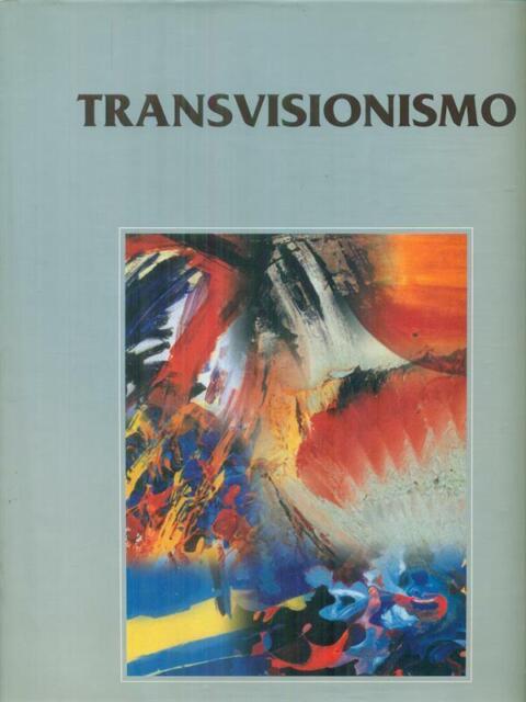 CATALOGO DEL TRANSVISIONISMO  LEVI PAOLO EDITORIALE GIORGIO MONDADORI 2006