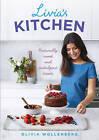 Livia's Kitchen: Naturally Sweet and Indulgent Treats by Olivia Wollenberg (Hardback, 2016)