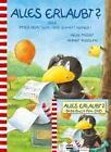Moost, N: Alles erlaubt? oder immer brav sein/m. DVD von Nele Moost (2011, Gebundene Ausgabe)