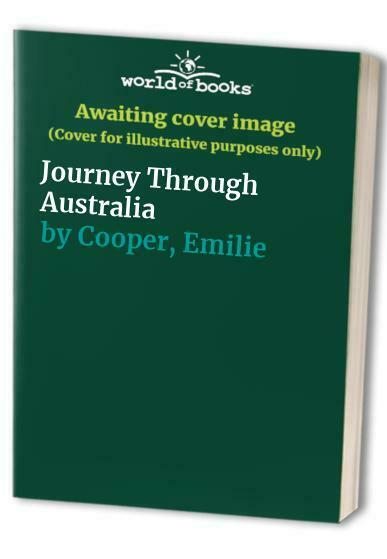 Journey Through Australia by Cooper, Emilie Book The Fast Free Shipping