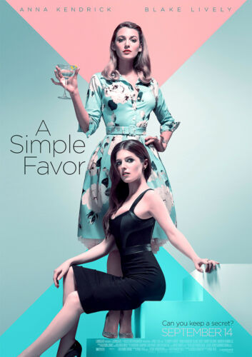 A Simple Favor Poster New 2018 Movie Lively Kendrick CHOOSE YOUR SIZE FREE P+P