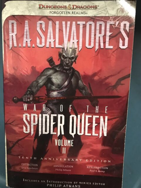 R  A  Salvatore's War of the Spider Queen, Volume II : Extinction,  Annihilation, Resurrection by Lisa Smedman, Phillip Athans and Paul S  Kemp  (2012,