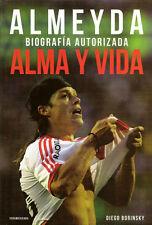 MATIAS JESUS ALMEYDA, RIVER PLATE, Soccer Book, ALMA Y VIDA Authorized Biography