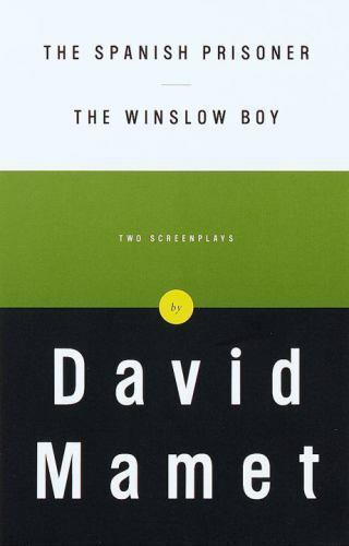 The Spanish Prisoner and the Winslow Boy : Two Screenplays b