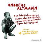 Das Scheißleben meines Vaters, das Scheißleben meiner Mutter und meine eigene Scheißjugend von Andreas Altmann (2013)