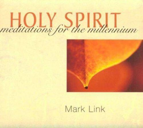 Holy Spirit by Mark Link