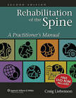 Rehabilitation of the Spine: A Practitioner's Manual by Craig Liebenson (Hardback, 2006)