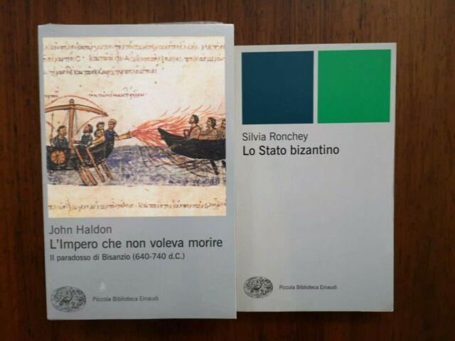 HALDON RONCHEY Lo Stato Bizantino L'Impero che non voleva morire PBE EINAUDI 2 v