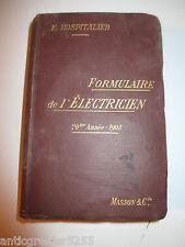 FORMULAIRE  DE L'ELECTRICIEN / 20me ANNEE 1903 / E. HOSPITALIER / B