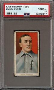 1909-11 T206 Jimmy Burke Piedmont 350 Indianapolis PSA 2.5 GD +