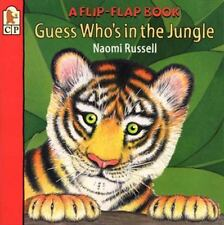 Guess Who's in the Jungle : A Flip-Flap Book by Naomi Russell (1999, Paperback)