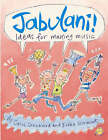 Jabulani!: Ideas for Making Music by Carol Shephard, Bobbie Stormont (Paperback, 2004)