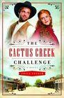 The Cactus Creek Challenge by Erica Vetsch (Paperback / softback, 2015)
