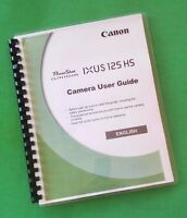 Laser Printed Canon Elph 110 Hs Ixus 125 Hs Camcorder 218 Page Owners Manual