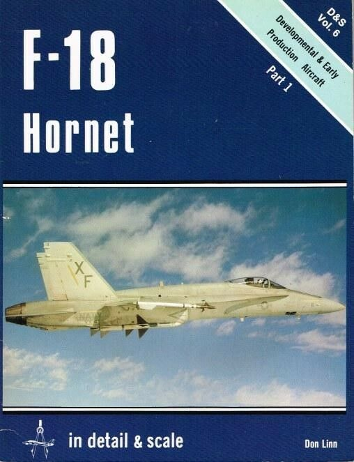 SQUADRON SIGNAL IN DETAIL & SCALE SERIES-VOL.6- F-18 HORNET-PART.1