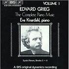 Edvard Grieg - Grieg: The Complete Piano Music, Vol. 1 (1994)