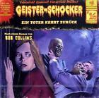 Geister Schocker Hörspiel: Ein Toter kehrt zurück von Bob Collins (2011)