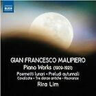 Gian Francesco Malipiero - : Piano Works (2014)