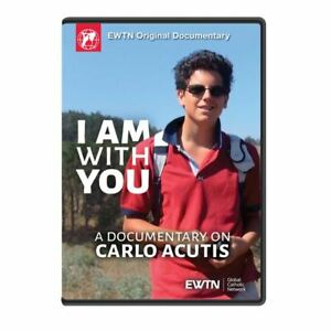 I AM WITH YOU. A DOCUMENTARY ON CARLO ACUTIS * AN EWTN DVD
