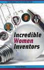 Incredible Women Inventors by Sandra Braun (Paperback, 2006)