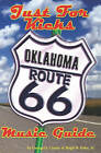 Just for Kicks: Oklahoma Route 66 Music Guide by Hugh W Foley (Paperback / softback, 2005)