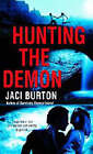 Hunting the Demon by Jaci Burton (Paperback, 2007)