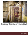 The Young Detective, Or, Which Won? by Rosa Abbott (Paperback / softback, 2010)