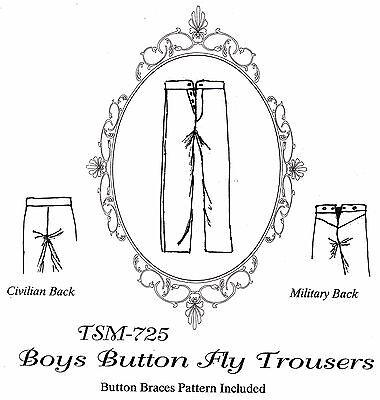 Timeless Stitches CIVIL WAR ERA BOY'S BUTTON FLY TROUSERS & BRACES Pattern #725