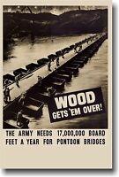 Wood Gets 'em Over - Vintage Wwii Army Print Poster