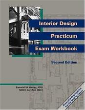 Interior Design Practicum Exam Workbook, Second Edition, Henley ASID  NCIDQ Cert