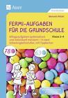Fermi-Aufgaben für die Grundschule - Klasse 2-4 von Manuela Witzel (2016, Geheftet)