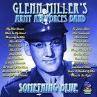 Something Blue by Glenn Miller/Glenn Miller's Army Air Forces Band (CD, Jul-2016, 2 Discs, Sounds of Yesteryear)