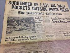 Nazis surrender near Hitler Geobbels suspected suicide Bakersfield Californian