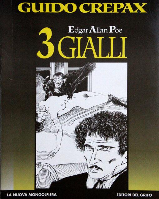 GUIDO CREPAX - TRE GIALLI - EDGAR ALLA POE - ED. DEL GRIFO. 1994 . DA COLLEZIONE