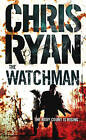 The Watchman by Chris Ryan (Paperback, 2002)